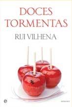 Doces Tormentas by Rui Vilhena