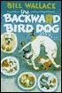 the-backward-bird-dog
