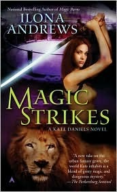 Magic Strikes(Kate Daniels 3)