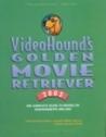 VideoHound's Golden Movie Retriever 2002