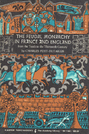 The Feudal Monarchy in France and England from the Tenth to the Thirteenth Century
