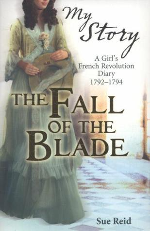 The Fall of the Blade by Sue Reid