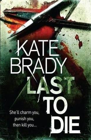 Last to Die by Kate Brady