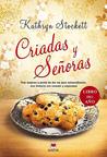 Criadas y señoras by Kathryn Stockett