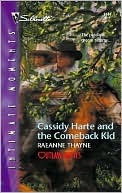 Cassidy Harte and the Comeback Kid by RaeAnne Thayne