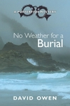 No Weather for a Burial (A Pufferfish Mystery, #5)