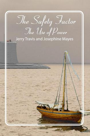 The Safety Factor - The Use of Power by Jerry Travis
