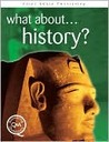 What About... History? by Brian Williams