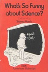 What's So Funny About Science?: Cartoons
