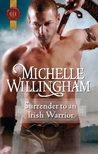Surrender to an Irish Warrior (MacEgan Brothers #6)