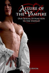 Allure Of The Vampire: Our Sexual Attraction To The Undead