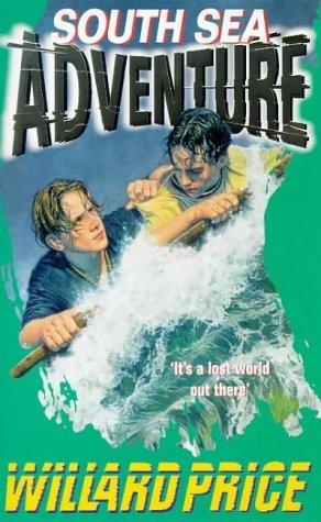 South Sea Adventure by Willard Price