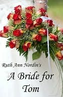 A Bride for Tom by Ruth Ann Nordin