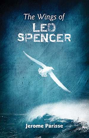 The Wings of Leo Spencer by Jerome Parisse