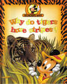 Why Do Tigers Have Stripes? (Mickey Wonders Why)