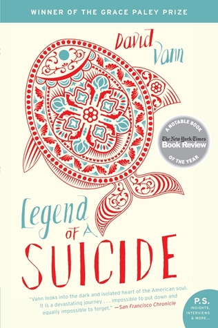 Legend of a Suicide by David Vann