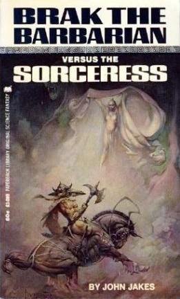 Brak the Barbarian Versus the Sorceress (Brak the Barbarian, #2)