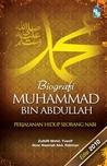 Biografi Muhammad bin Abdullah: Perjalanan Hidup Seorang Nabi
