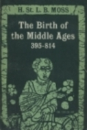 The Birth of the Middle Ages, 395-814