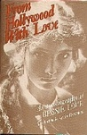 From Hollywood With Love by Bessie Love