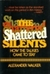 The Shattered Silents: How the Talkies Came to Stay