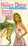 Sinister Paradise (Nancy Drew: Files, #23)