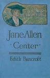 Jane Allen: Center (Jane Allen, #3)