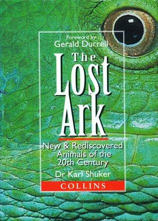 The Lost Ark by Karl Shuker