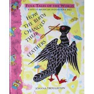 How the Birds Changed Their Feathers Libro electrónico para descargar gratis