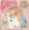 Whisper's Lonely Heart (Whisper the Winged Unicorn)