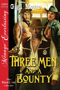 Three Men and a Bounty by Gigi Moore