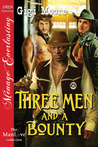 Three Men and a Bounty