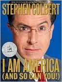 Ebook I Am America (And So Can You!) by Stephen Colbert read!