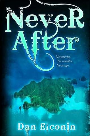 Never After by Dan Elconin