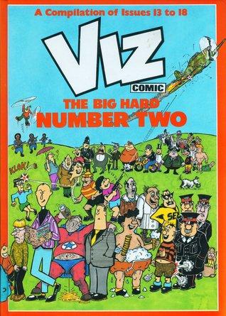 VIZ Comic - The Big Hard Number Two by Chris Donald