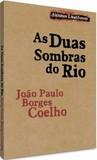 As Duas Sombras do Rio