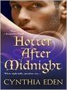 Hotter After Midnight (Midnight, #1)