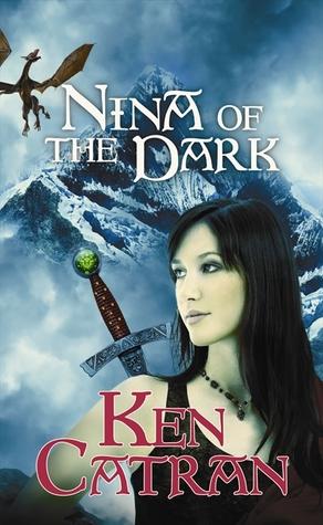 Nina of the Dark by Ken Catran