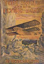 Tom Swift and His Flying Boat, or, Castaways of the Giant Iceberg (Tom Swift Sr, #26)