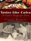 Tastes Like Cuba by Eduardo Machado
