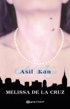Asil Kan(Blue Bloods 1)