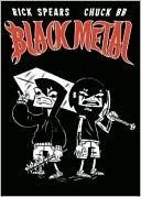 Black Metal by Rick Spears