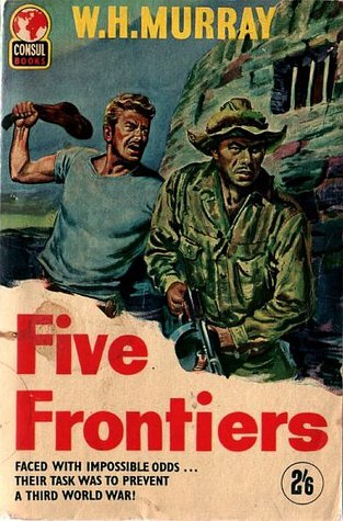 Ebook Five Frontiers by W.H. Murray PDF!