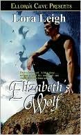 Elizabeth's Wolf by Lora Leigh