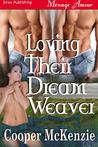 Loving Their Dream Weaver (Dream Weaver, #2)