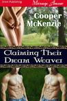 Claiming Their Dream Weaver (Dream Weaver, #1)