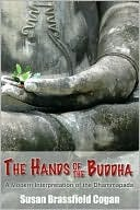 The Hands of the Buddha by Susan Brassfield Cogan