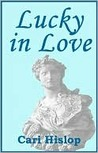 Lucky in Love by Cari Hislop