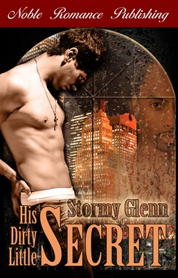 His Dirty Little Secret by Stormy Glenn