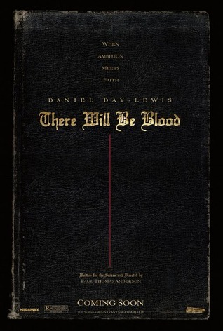 There Will Be Blood: Final Shooting Script
